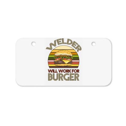Welder Wıll Work For Burger Bicycle License Plate Designed By Bettercallsaul