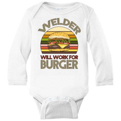 Welder Wıll Work For Burger Long Sleeve Baby Bodysuit Designed By Bettercallsaul