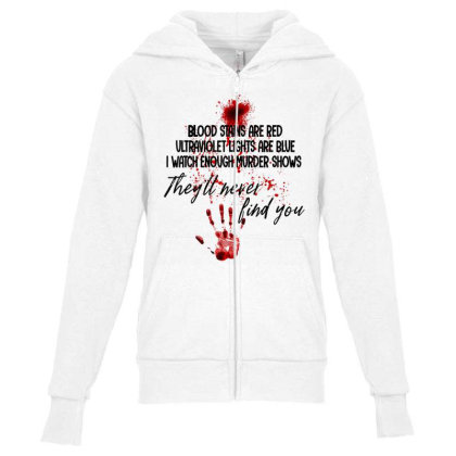Blood Stains Are Red Ultraviolet Lights Are Blue Hand Blood Youth Zipper Hoodie Designed By Mrt90