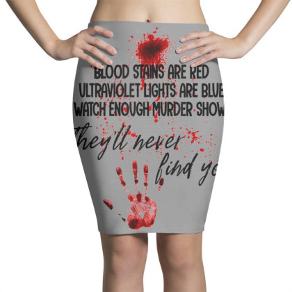 Blood Stains Are Red Ultraviolet Lights Are Blue Hand Blood Pencil Skirts Designed By Mrt90