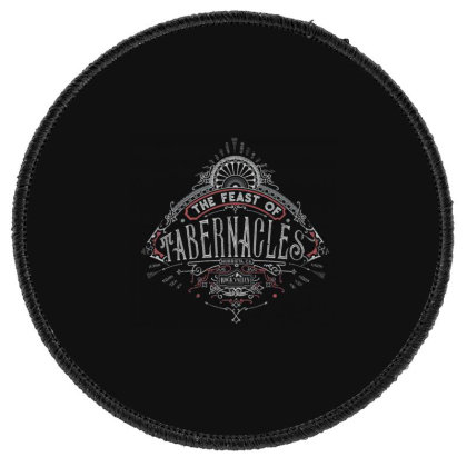 Feast Of Tabernacles Rock Valley Christian Round Patch Designed By Kakashop