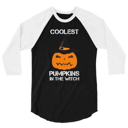 Coolest Pumpkin In The Witch Halloween 3/4 Sleeve Shirt Designed By Amber Petty