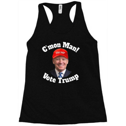C'mon Man Biden Votes Trump Racerback Tank Designed By Kakashop