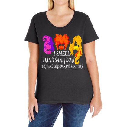 I Smell Hand Sanitizer Lots Ladies Curvy T-shirt Designed By Kakashop