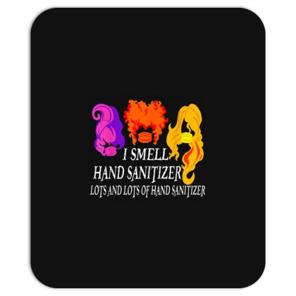 I Smell Hand Sanitizer Lots Mousepad Designed By Kakashop