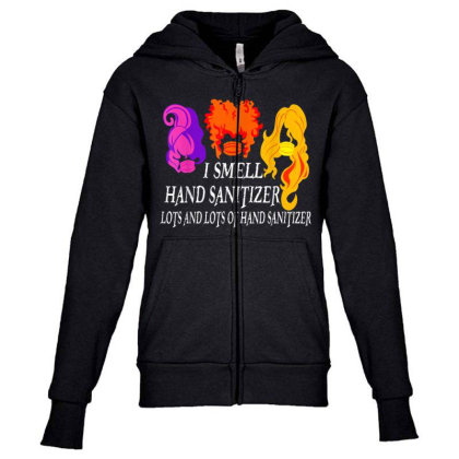 I Smell Hand Sanitizer Lots Youth Zipper Hoodie Designed By Kakashop