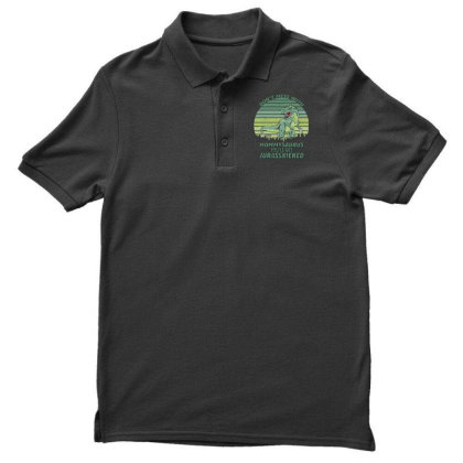 Don T Mess With Mamasaurus You Ll Get Jurasskicked Men's Polo Shirt Designed By Bettercallsaul
