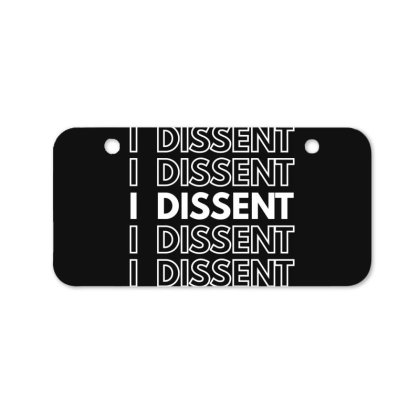 I Dissent White Bicycle License Plate Designed By Fahmifutri