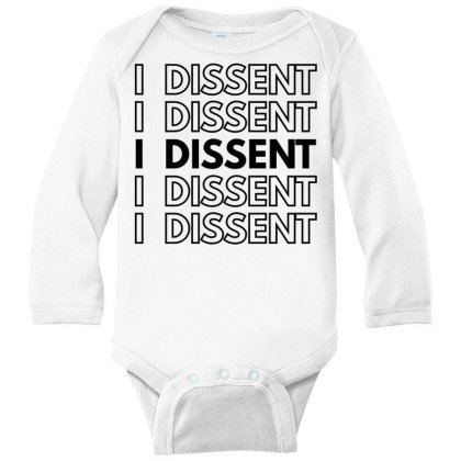 I Dissent Long Sleeve Baby Bodysuit Designed By Fahmifutri