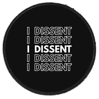 I Dissent White Round Patch Designed By Fahmifutri