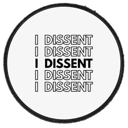 I Dissent Round Patch Designed By Fahmifutri