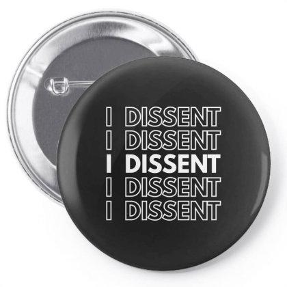 I Dissent White Pin-back Button Designed By Fahmifutri