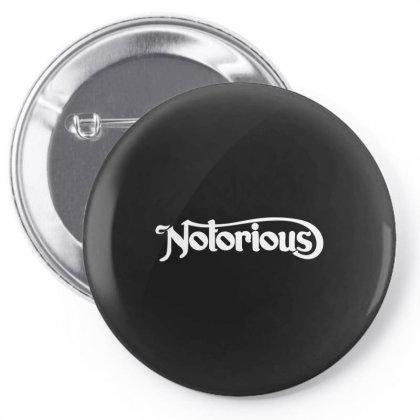 Notorious Pin-back Button Designed By Fahmifutri