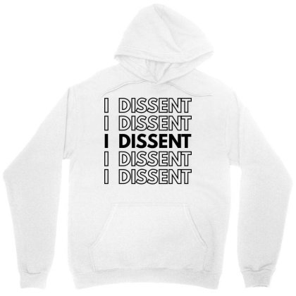 I Dissent Unisex Hoodie Designed By Fahmifutri