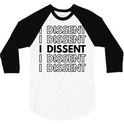 I Dissent 3/4 Sleeve Shirt Designed By Fahmifutri
