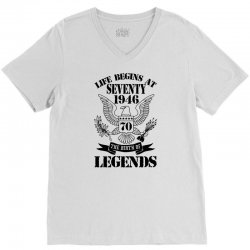 Life Begins At Seventy1946 The Birth Of Legends V-Neck Tee | Artistshot