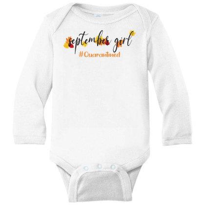 September Girl Quarantined For Light Long Sleeve Baby Bodysuit Designed By Akin