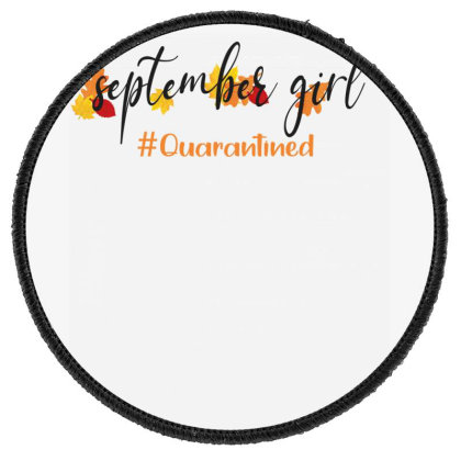 September Girl Quarantined For Light Round Patch Designed By Akin