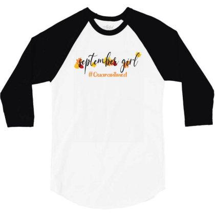 September Girl Quarantined For Light 3/4 Sleeve Shirt Designed By Akin