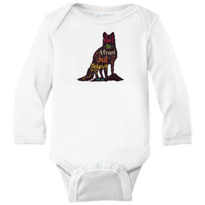 Don't Be Afraid Just Believe Long Sleeve Baby Bodysuit Designed By Chiks