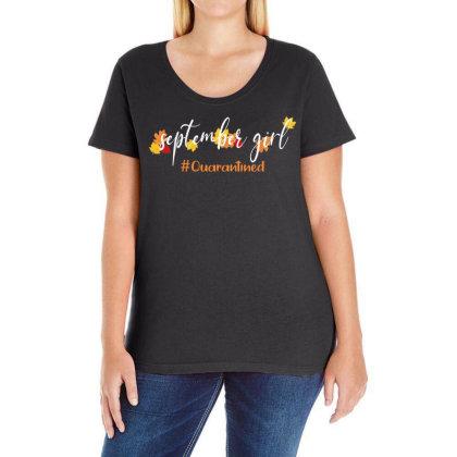 September Girl Quarantined For Dark Ladies Curvy T-shirt Designed By Akin