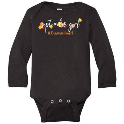 September Girl Quarantined For Dark Long Sleeve Baby Bodysuit Designed By Akin