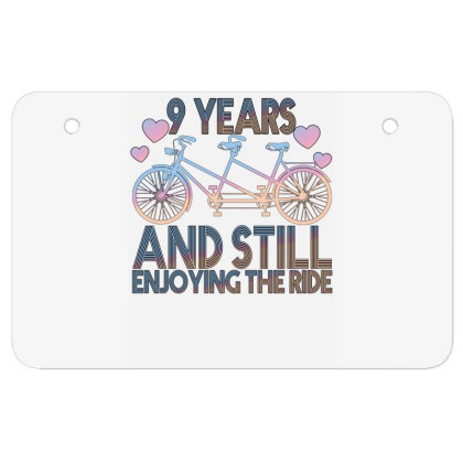 9 Years And Still Enjoying The Ride Atv License Plate Designed By Bettercallsaul
