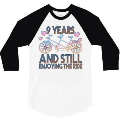 9 Years And Still Enjoying The Ride 3/4 Sleeve Shirt Designed By Bettercallsaul