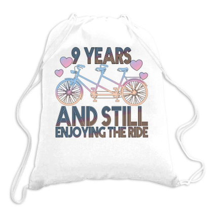 9 Years And Still Enjoying The Ride Drawstring Bags Designed By Bettercallsaul