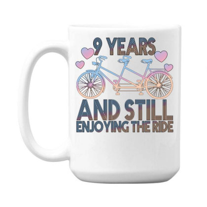 9 Years And Still Enjoying The Ride 15 Oz Coffe Mug Designed By Bettercallsaul