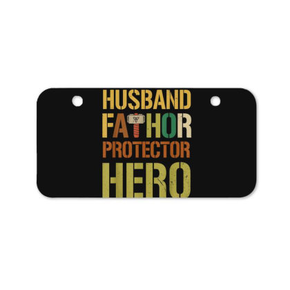 Husband Fathor Protector Hero Bicycle License Plate Designed By Kakashop