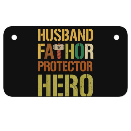 Husband Fathor Protector Hero Motorcycle License Plate Designed By Kakashop