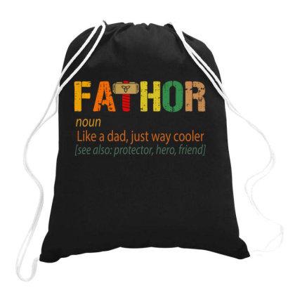 Fathor Like A Dad, Just Way Cooler Drawstring Bags Designed By Kakashop