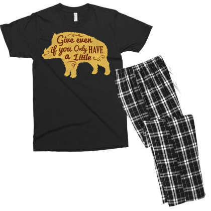 Give Even If You Have A Little Men's T-shirt Pajama Set Designed By Chiks