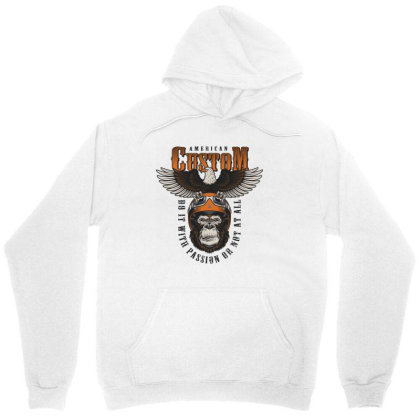 American Custom, Do It With Passion Or Not At All, Gorilla, Eagle Unisex Hoodie Designed By Estore