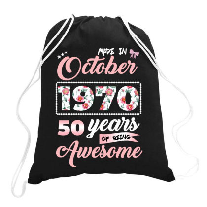 Made In October 1970 50 Years Of Being Awesome Drawstring Bags Designed By Ashlıcar
