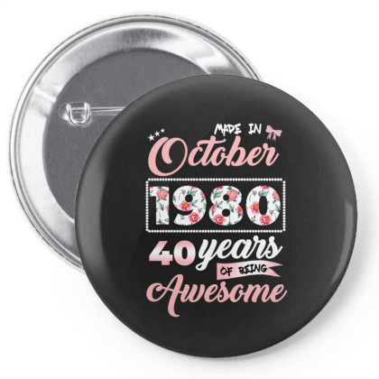 Made In October 1980 40 Years Of Being Awesome Pin-back Button Designed By Ashlıcar