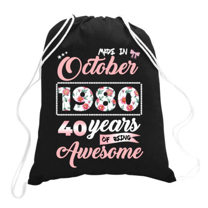 Made In October 1980 40 Years Of Being Awesome Drawstring Bags Designed By Ashlıcar