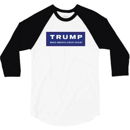 Trump, Make America Great Again! 3/4 Sleeve Shirt Designed By Estore