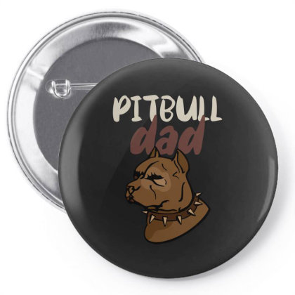 Pitbull Dad Pin-back Button Designed By Ashlıcar