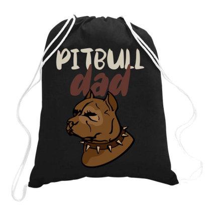 Pitbull Dad Drawstring Bags Designed By Ashlıcar