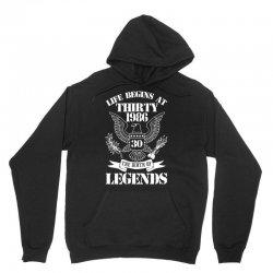 life begins at thirty 1986 the birth of legends 1 Unisex Hoodie   Artistshot