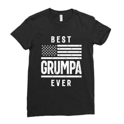 Gift For Grumpa | Best Grumpa Ever Ladies Fitted T-shirt Designed By Cidolopez