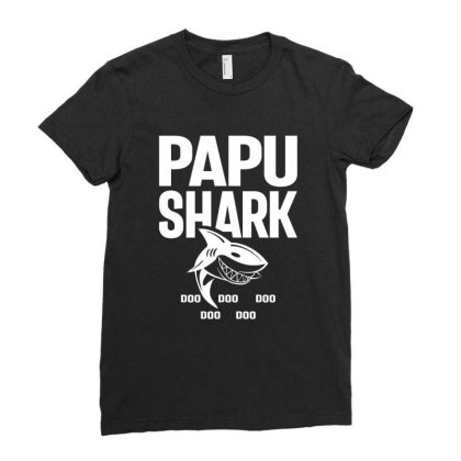 Shirt For Papu | Papu Shark Father's Day Gift Ladies Fitted T-shirt Designed By Cidolopez