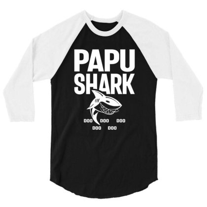 Shirt For Papu | Papu Shark Father's Day Gift 3/4 Sleeve Shirt Designed By Cidolopez
