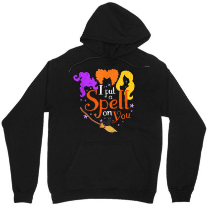 I Put A Spell On You Witch Sisters Halloween Quote Unisex Hoodie Designed By Schulz-12