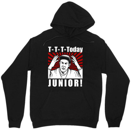 T T T  Today Junior Unisex Hoodie Designed By Firework Tess