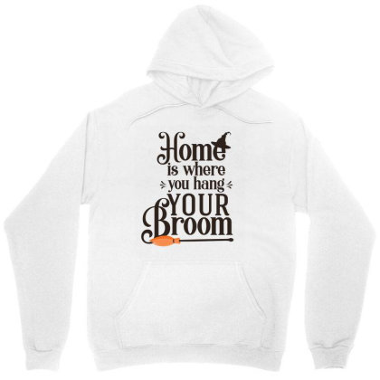 Home Is Where You Hang Your Broom Cute Funny Gift Unisex Hoodie Designed By Koalastudio