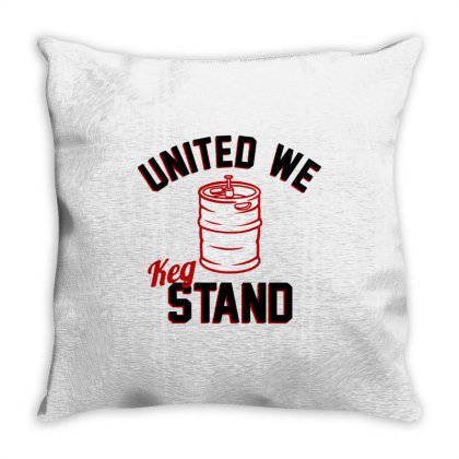 United We Keg Stand Throw Pillow Designed By Firework Tess