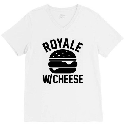 Royal With Cheese V-neck Tee Designed By Mito220